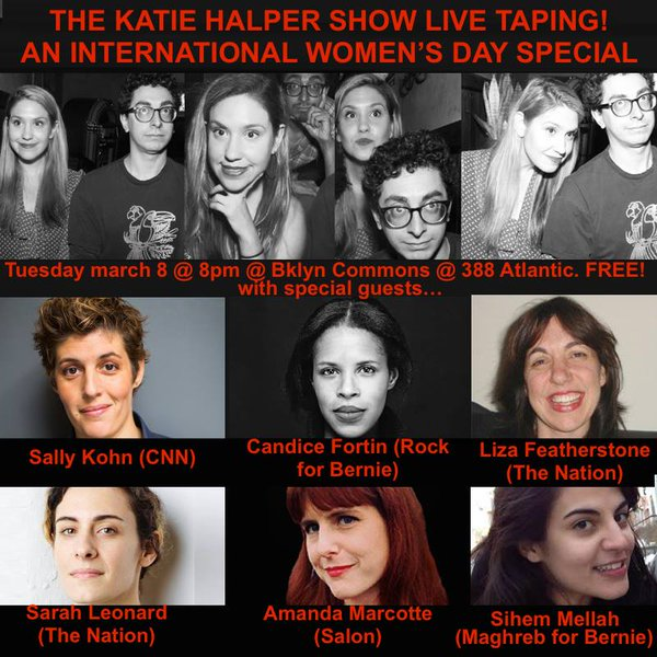 The Katie Halper Show Live Taping! An International Women's Day Special